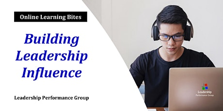 Building Leadership Influence (Online - Run 6) tickets