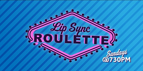 Lip Sync Roulette tickets