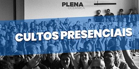 Culto Presencial 23-08-2020 - Igreja Plena Oceânica ingressos