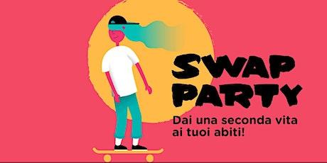 SWAP PARTY - Dai una seconda vita ai tuoi abiti! biglietti