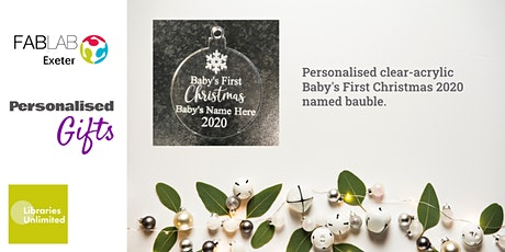FABLAB Exeter Baby's First Christmas - Personalised Bauble tickets