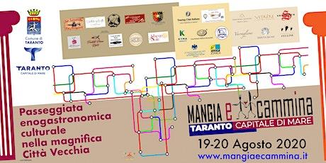 Mangia e Cammina Taranto Capitale di Mare biglietti