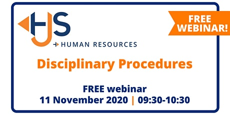"""FREE HR Webinar """"Disciplinary Procedures"""" from HJS Human Resources tickets"""