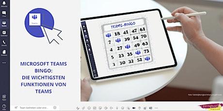 MS Teams-Bingo: Die wichtigsten Funktionen von MS Teams Tickets