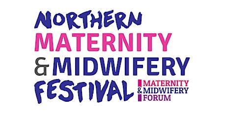 Northern Maternity & Midwifery Festival 2021 tickets