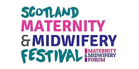 Scotland Maternity & Midwifery Festival 2021 tickets