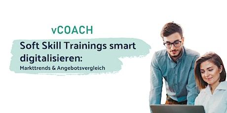 Soft Skill Trainings smart digitalisieren: Markttrends & Angebotsvergleich Tickets