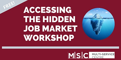 Accessing The Hidden Job Market Workshop tickets