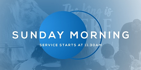 Sunday Morning Service - 11:30AM tickets