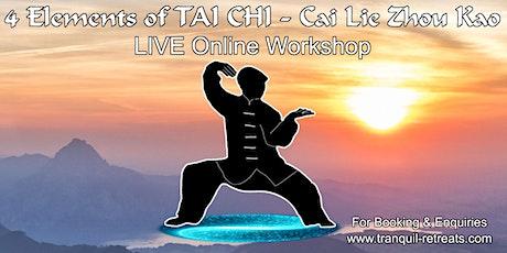 4 Elements of TAI CHI - Cai Lie Zhou Kao tickets
