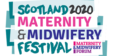 Scotland Maternity & Midwifery Festival 2020 tickets