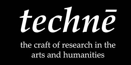 Techne AHRC DTP Open Evening 2020 tickets