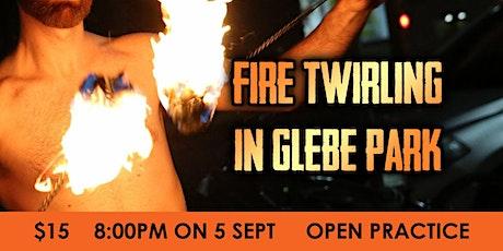 Fire Twirling in Glebe Park  - Open Practice tickets