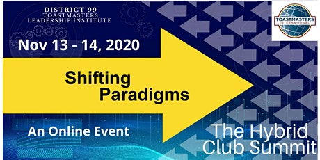Toastmasters District 99 - The Hybrid Club Summit (13-14 Nov, 2020) tickets