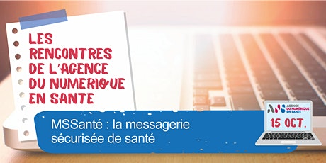 MSSanté : la messagerie sécurisée de santé billets