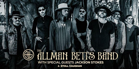The Allman Betts Band with Special Guest Jackson Stokes & Stoll Vaughan tickets