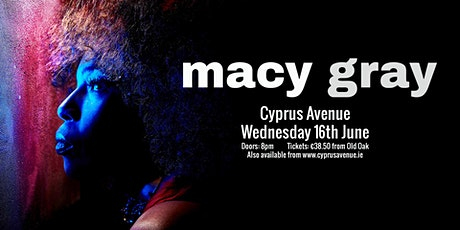 MACY GRAY - RESCHEDULE DATE tickets