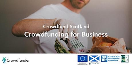 Crowdfund Scotland: Crowdfunding For Business tickets