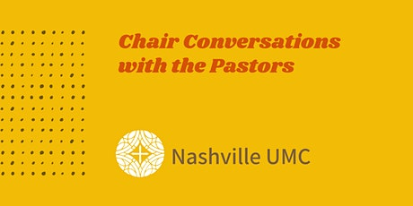 Chair Conversations with the Pastors tickets