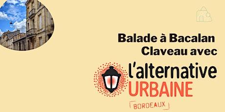 Balade à Bacalan Claveau avec l'Alternative Urbaine Bordeaux ! billets