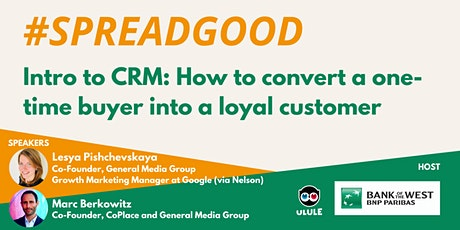 Intro to CRM: How to convert a one-time buyer into a loyal customer Tickets