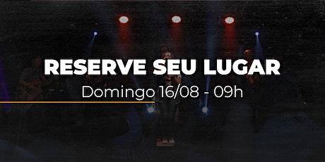 Culto Domingo MANHÃ | 16/08 - 09h ingressos