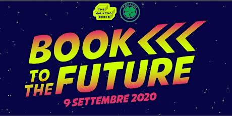 Book to the Future biglietti