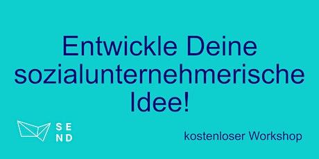 Entwickle Deine sozialunternehmerische Idee (Hessen Edition) Tickets
