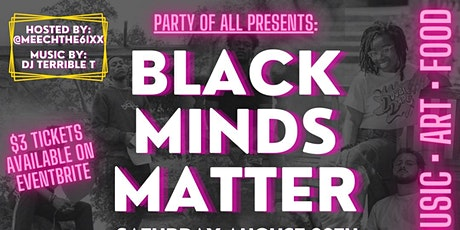 Party of All presents: Black Minds Matter tickets