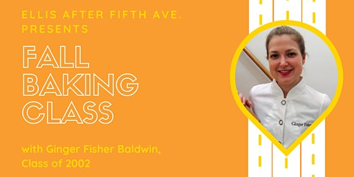 Ellis After Fifth Ave: Fall Baking Class