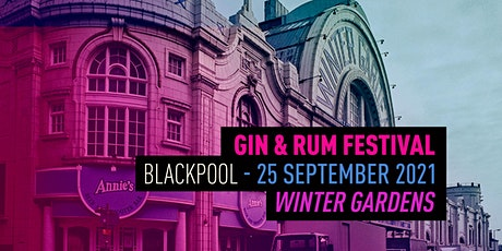 The Gin & Rum Festival - Blackpool - 2021 tickets