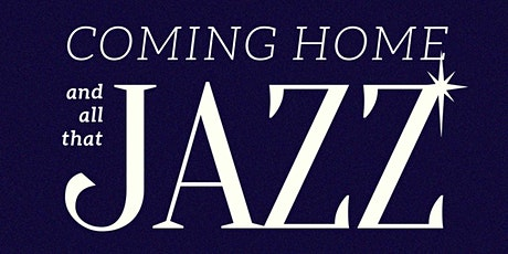 Deer Lodge Dance Hall Presents: Coming Home And All That Jazz tickets