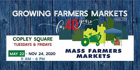 [Friday, August 28, 2020] - Copley Sq Farmers Market Shopper Reservation tickets
