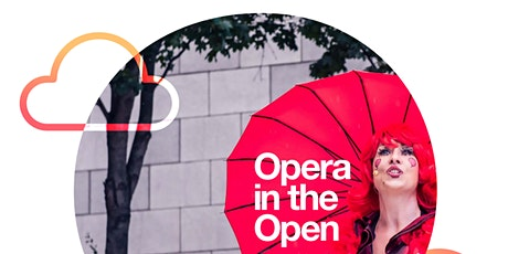 ADMITS ONE - Opera in the Open on Thursday 20th August at 1pm tickets