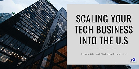 Scaling Your Tech Business into the US from a Sales and Marketing Angle tickets
