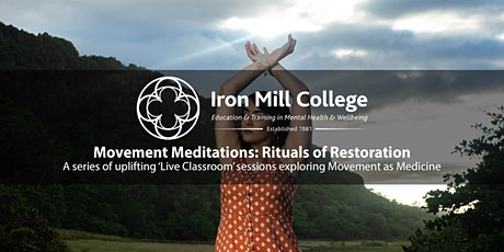 Movement Meditations: Rituals of Restoration (9th Nov'20) tickets