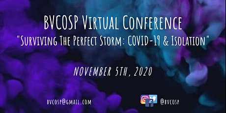 """BVCOSP Virtual Conference """"Surviving The Perfect Storm"""" tickets"""
