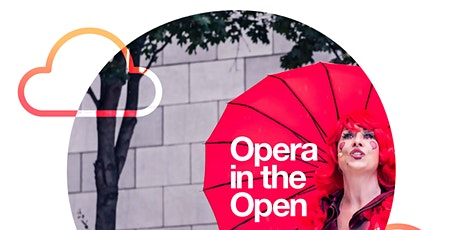 ADMITS ONE - Opera in the Open on Thursday 27th August at 1pm tickets