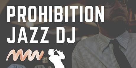 Prohibition Jazz DJ - Sean LaFleur tickets