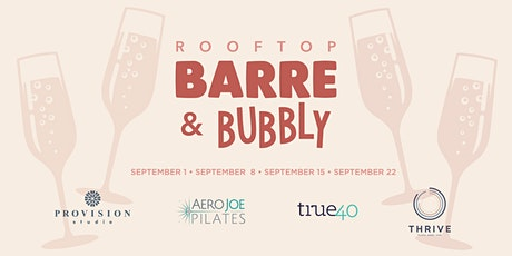 Barre & Bubbly at The Roof tickets