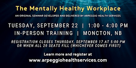 Seminar: The Mentally Healthy Workplace - Moncton, NB tickets