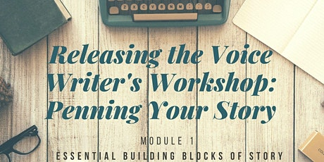 Module 1: Essential Building Blocks of Story tickets