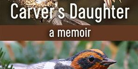 The Carver's Daughter: a reading tickets
