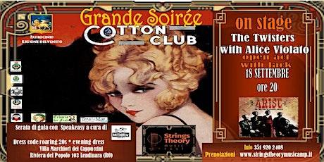 STRINGS THEORY MUSIC FEST - COTTON CLUB - The Twisters with Alice Violato biglietti