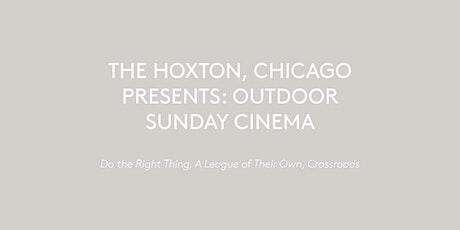 The Hoxton, Chicago Presents: Sunday Cinema tickets