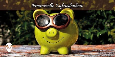 Finanzielle Zufriedenheit - Mehr Freude am Geld Tickets