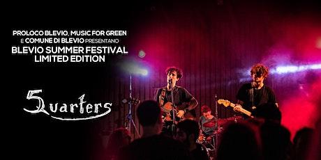 Five Quarters @ Blevio Summer Festival - Limited Edition biglietti