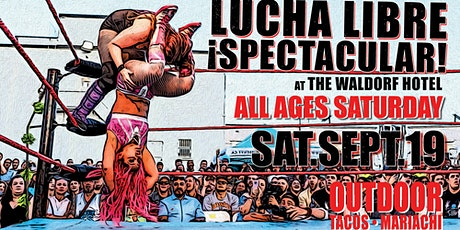 Lucha Libre Spectacular ALL AGES SATURDAY  2021| O tickets