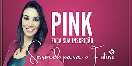 PINK - 3ªConferência de Mulheres e Jovens Mulheres ingressos