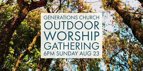 Outdoor Worship Gathering tickets